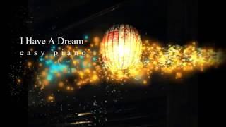 I Have A Dream (ABBA) easy piano sheet