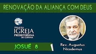 Rev. Augustus Nicodemus   Culto público: renovação da aliança com Deus