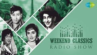 Weekend Classic Radio Show   Khaike Paan Banaras Wala   Mera Joota Hai Japani   Yeh Hai Bombay Meri