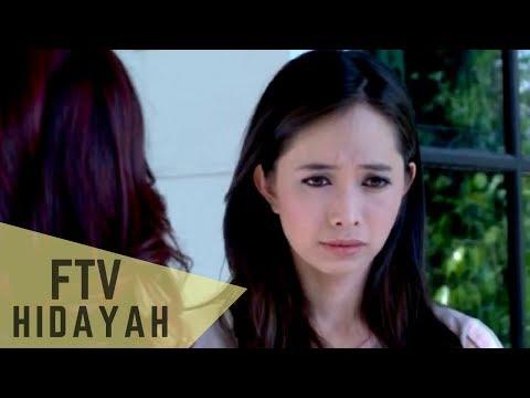 FTV Hidayah 106 Salahkah Bila Anakku Perempuan