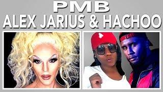 PMB w/ Alex Jairus, Hachoo & WILLAM