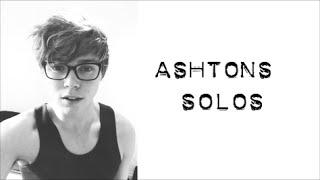 Ashton's Solos   5 Seconds Of Summer Album