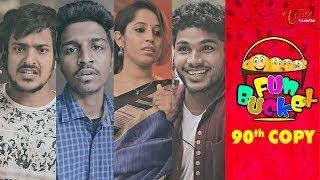 Fun Bucket | 90th Episode | Funny Videos | #TeluguComedyWebSeries