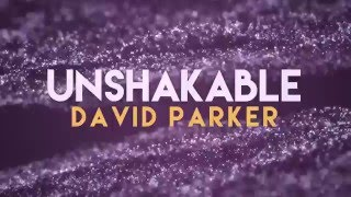 Female Vocal | David Parker - Unshakeable Ft. Carly Lind [Official Lyric Video]
