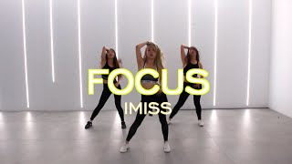 FOCUS - Ariana Grande | iMISS CHOREOGRAPHY @ IMI DANCE