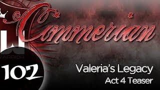 Act 4 Teaser - Valeria's Legacy - Cimmerian