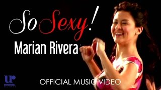 Marian Rivera - So Sexy - (Official Music Video)