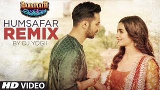 Humsafar Remix | Varun Dhawan, Alia Bhatt |