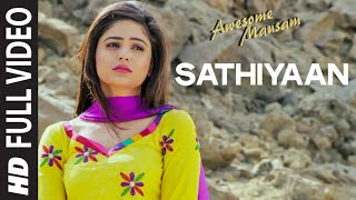 Sathiyaan FULL VIDEO SONG | AWESOME MAUSAM  | Sonu Nigam | T-Series