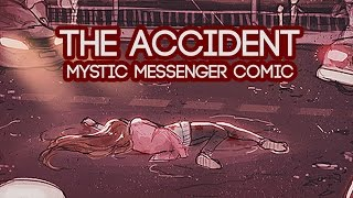 The Accident -P1- (Mystic Messenger Comic)