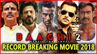 Baaghi 2 Movie 2018: Tiger Shroff Breaks Record Of These Super Star - HUNGAMA