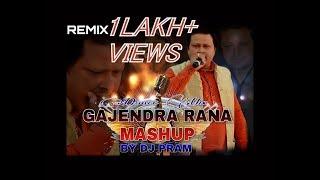 Gajendra Rana Mashup 2017 Remix By DJ PRAM-Latest Garhwali Nonstop 2017