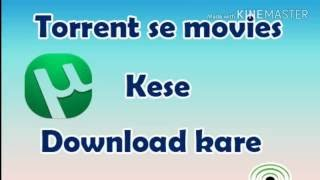 How to use torrent?  torrent se movies kaise download karte hain?