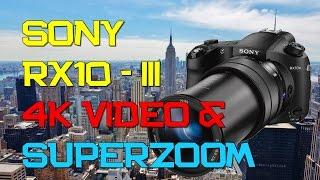 Sony RX10 iii - 4K Video & 100 X Zoom Sample
