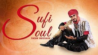 New Punjabi Songs 2015   Sufi Soul   Official Video [Hd]   Yasir Hussain   Latest Punjabi Songs