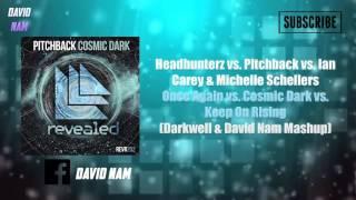 Once Again vs. Cosmic Dark vs. Keep On Rising (DARKWELL & David Nam Mashup)