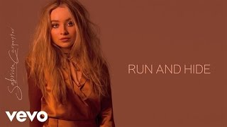 Sabrina Carpenter - Run and Hide (Audio Only)