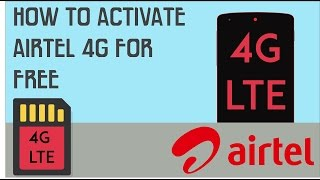 How to Activate Airtel 4G For Free !