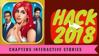Chapters Interactive Stories Hack   How to Get Diamonds & Tickets (android/ios) Cheats 2018