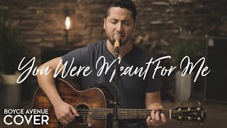 You Were Meant For Me - Jewel (Boyce Avenue acoustic cover) on Spotify & iTunes