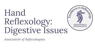 Hand Reflexology: Digestive Issues