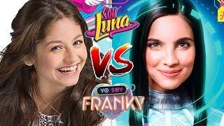 Soy Luna VS Yo Soy Franky 🌟