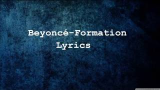 Beyoncé-Formation-Lyrics-(audio)