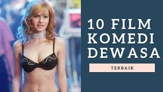 10 Film Komedi Dewasa Terbaik