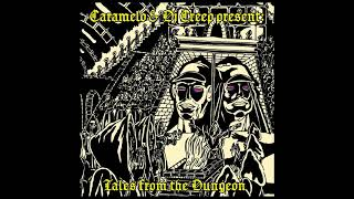 CARAMELO & DJ CREEP – Tales From The Dungeon (Full Album)