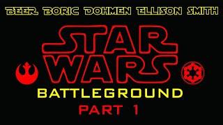 Star Wars Battleground Part 1
