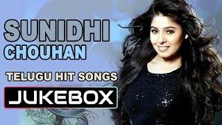 Singer Sunidhi Chouhan || Telugu Hit Songs || Jukebox