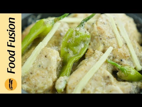 Chicken White Karahi Recipe By Food Fusion