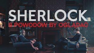 Sherlock: 8 powodów, dla których warto poznać najsłynniejszy brytyjski serial. BEZ SPOILERÓW