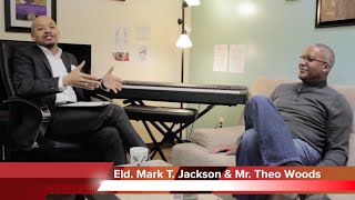 Eld. Mark T. Jackson interviewing Mr. Theo Woods - Awesome Testimony