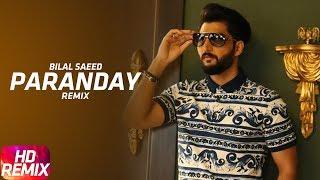 Paranday Remix | Bilal Saeed | Latest Punjabi Song 2017 | Speed Records