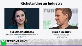Kickstarting an Industry with Yelena Rachitzky (Oculus)   TC Sessions AR/VR 2018