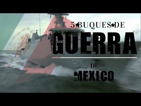 5 warships Mexico Navy Mexico