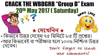 CRACK WBGDRB Group D EXAM | 85 Question Solved In Just 75 Minutes