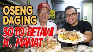 Enak Banget Oseng Daging Kuah Santan di Kuliner Soto Betawi H Mamat