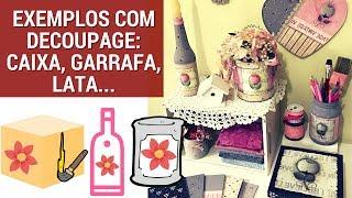 GARRAFA, LATA E CAIXA MDF COM MEUS PAPÉIS PARA DECOUPAGE | PINTURA COUNTRY | TÂNIA MARQUATO