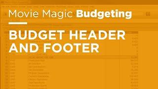 Movie Magic Budgeting - Budget Header & Footer