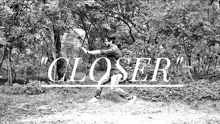 Closer | The Chainsmokers ft. Halsey | Dance Video | Harsh Agarwal Choreography