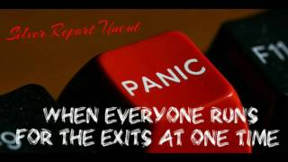 When The Economic Collapse Hits Everyone Will Head For The Exits at Once.