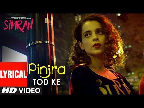 Xxx Mp4 Simran Pinjra Tod Ke Lyrical Video Kangana Ranaut Sunidhi Chauhan Sachin Jigar 3gp Sex