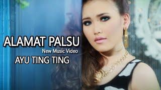 Ayu Ting Ting - Alamat Palsu [New Music Video]