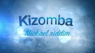 Kizomba - Mickael Riddim (Instrumental)