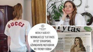 """WeeklyVlog #21. Nerimą kėlęs """"Lietuvos ryto"""" straipsnis, kodėl užknisa instagram, bei trendy rūbai!"""