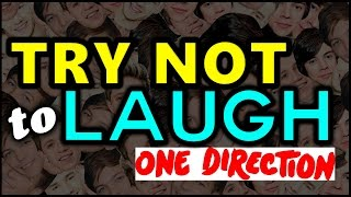TRY NOT TO LAUGH OR SMILE | ONE DIRECTION • Crack!