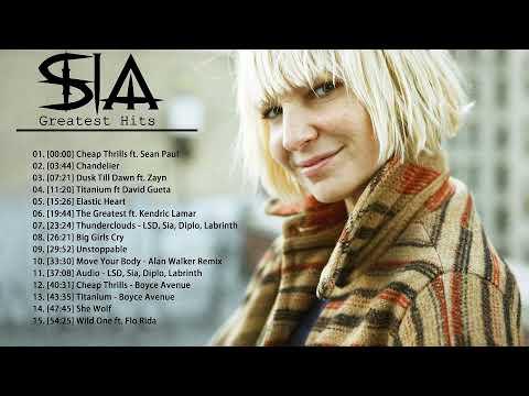 SIA Greatest Hits Full Album 2020 SIA Best Songs Playlist 2020