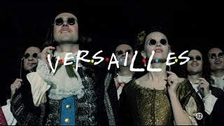 """Versailles 